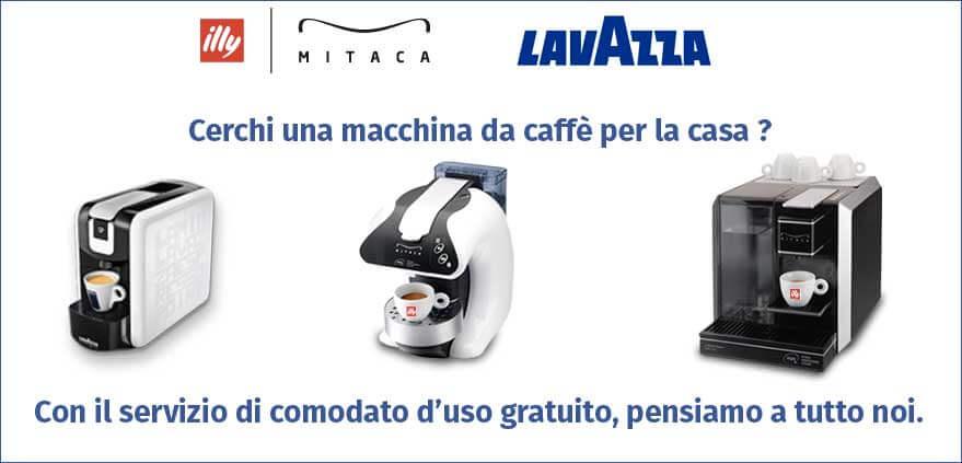 Macchina caff comodato d 39 uso casa lavazza illy mitaca for Comodato d uso casa